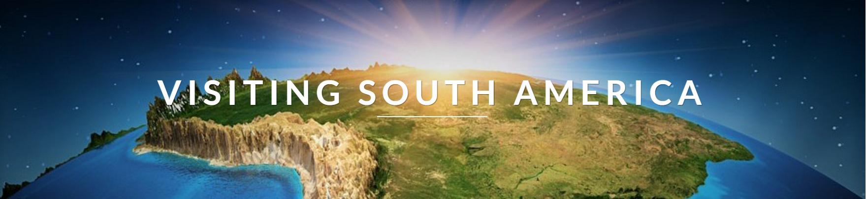 Visiting South America